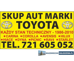 Kupie Toyota Hiace Hilux Rav-4 Corolla SKUP TOYOT Carina