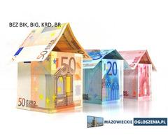 Pożyczki bez BIK pod nieruchomość, hipoteki bez ZUS i US dla firm, skup nieruchomości